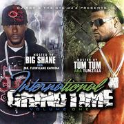 CTC DJ'z Presents: International Grindtime -Hosted By: Big Shane & Tum Tum