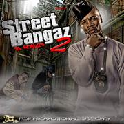 street bangaz 2 PROMO ONLY