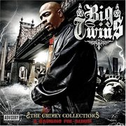 BIG TWINS - THE GRIMEY COLLECTION - INFAMOUS MOBB-PRODIGY-HNIC2COM- 08-09