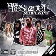 fresh2def mixtape
