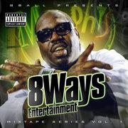 8Ways Ent. Mixtape Vol.1