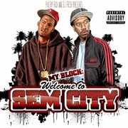 Philthy Rich & DJ Fresh presents My Block: Welcome to Sem City