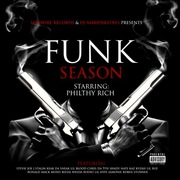 Funk Season starring Philthy Rich