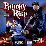 Philthy Rich Funk or Die