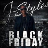 J-Styles: Black Friday