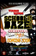 School Daze The Mixtape