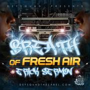ERICK SERMON - ~BREATH OF FRESH AIR~ MIXTAPE 2012!.jpg