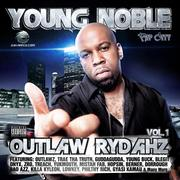 YOUNG NOBLE - OUTLAW RYDAHZ MIXTAPE COVER!.jpg