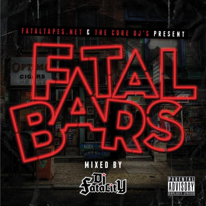FatalTapes.Net & The Core Dj's Present: Fatal Bars