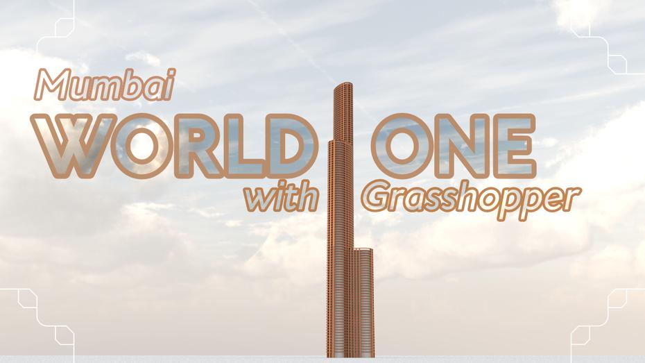 World One Grasshopper Tutorial