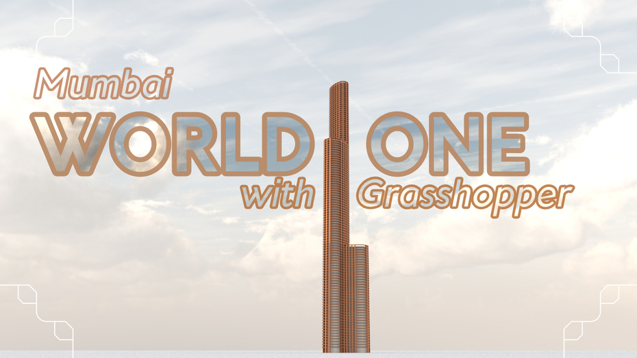 World One Grasshopper Tutorial