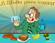 A BÍBLIA PARA COMER
