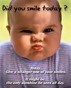 smile to someone today