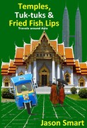 Temples, Tuk-tuks and Fried Fish Lips