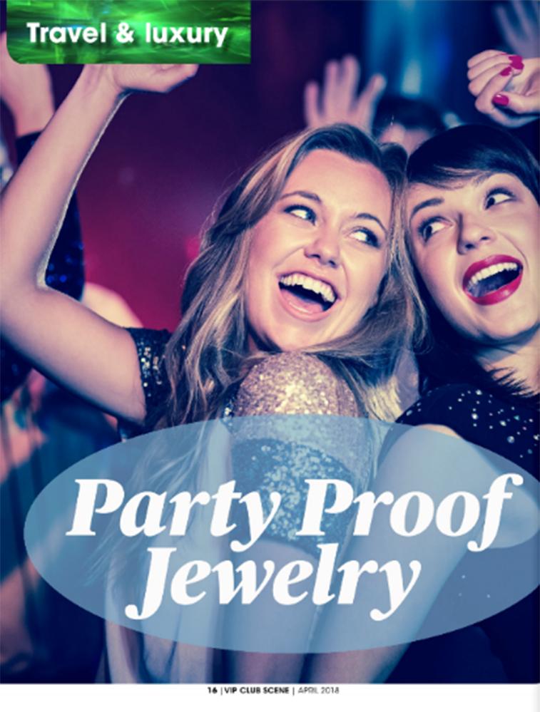 Party Proof Jewelery