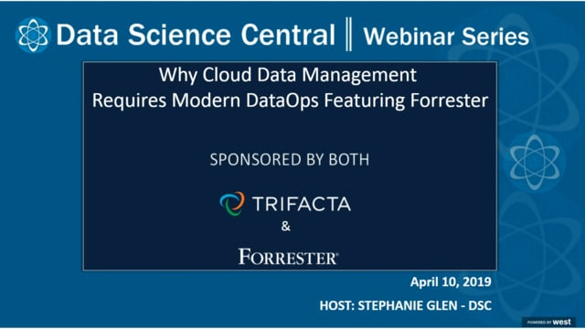 DSC Webinar Series: Why Cloud Data Management Requires Modern DataOps Featuring Forrester