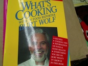 Whats Cooking- Burt Wolf -- signed and inscribed
