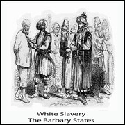 White Slavery In The Barbary States 3
