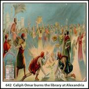 Caliph Omar burns the library at Alexandria