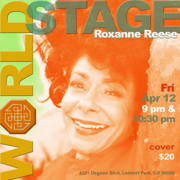"""One Night w/ Roxanna"" @ The 'new' World STAGE"