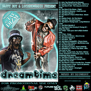 Dreamtime mixtpe hosted by Tay Dizm