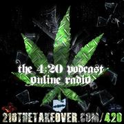 420 Podcast