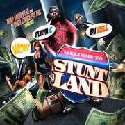Playa C- Welcome To Stuntland Hosted By DJ Rell