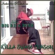 Big Rick Dunn - Killa Swagg Season