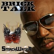 SmackWater - Brick Talk CD Cover