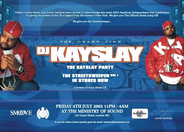 The Grand Royal Kay Slay Album Release Party in London 2003
