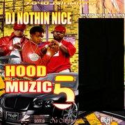 Dj Nothin Nice 704dj -Hood MuZIC 5