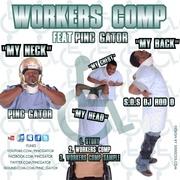 WORKERS COMP S.O.S. Dj Rod ft Pinc Gator