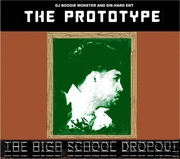 "THE PROTOTYPE ""The High School Drop out mixtape"" cover"