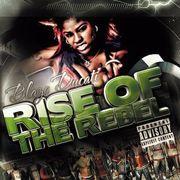 "Blaze Ducati ""Rise of the Rebel"" EP"