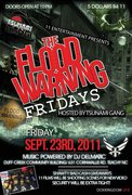 FLOOD WARNING FRIDAYS