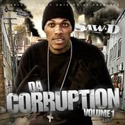 "Saw.D ""Da Corruption"" Volume1"