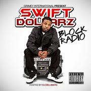Swift Dollarz - Block Radio (Front)