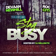 DEVAAN NEWHILL & ROC CITI - STAY BUSY