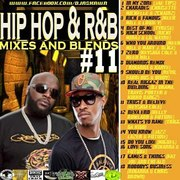 hip hop and r&b #11 mixes and blends