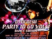 DJ D FRESH presents PARTY 2 GO VOL. 3