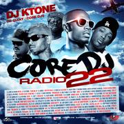 DJ KTONE- CORE DJ RADIO 22