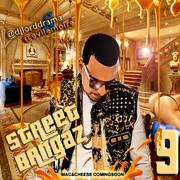 Dj Lord Drama  Street Bangaz Vol 9