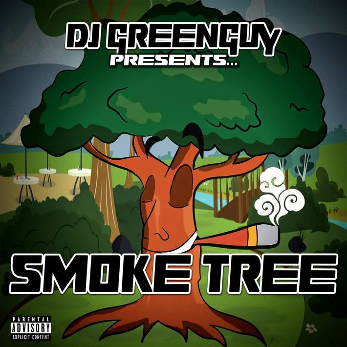 """Smoke Tree"" by DJ Greenguy"
