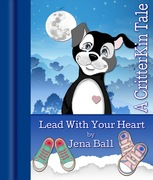 """CritterKin's """"Lead With Your Heart"""""""