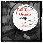 Full Moon Orenda-Healing Gong Bath-2 spots left!