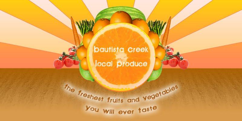 Bautista Creek Local Produce