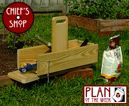 Chief's Shop Plan of the Week: Garden Tool Tote