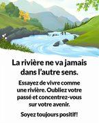 La rivière ne va jamais dans l'autre sens