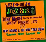 Jazz-N- The A M is in the groove with Tony Adamo & The New York Crew