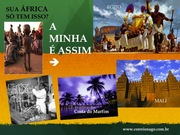 Minha África!